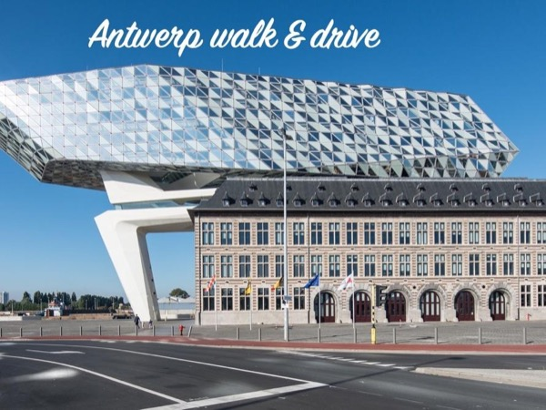 Antwerp walk & drive tour (5h)