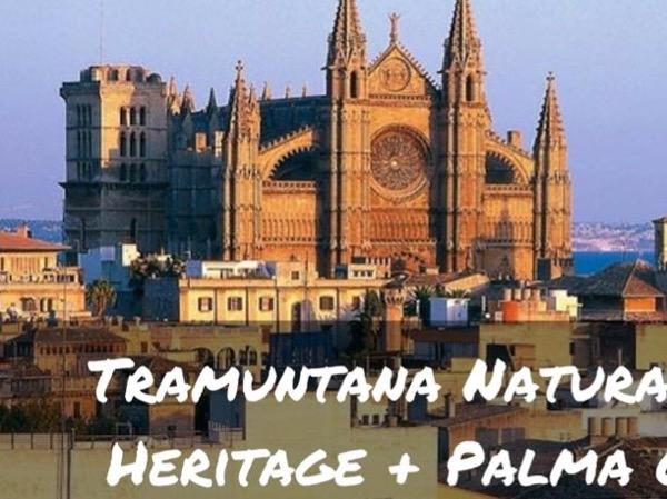 Tramuntana Natural UNESCO Heritage + Palma Old Town
