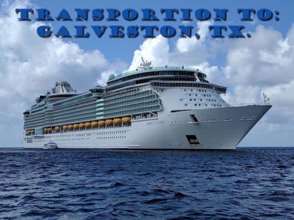 Transportation to the cruise ship docks in Galveston, Texas