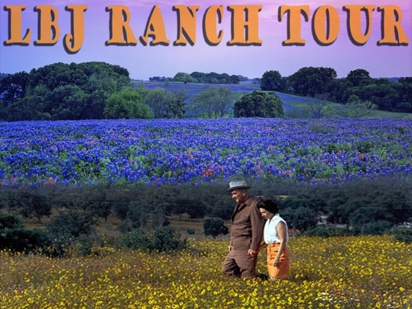 Private tour of the Lyndon B. Johnson Historical Ranch