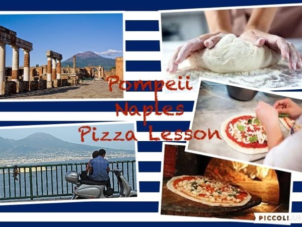 Private Tour of Pompeii , Naples and Pizza Lesson