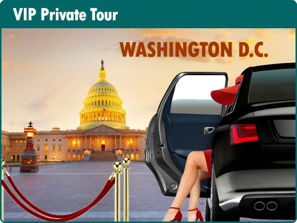 Washington VIP Private Tour