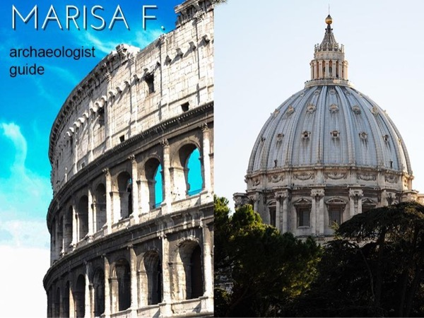 Two halfdays with Marisa (Vatican and Ancient Rome)