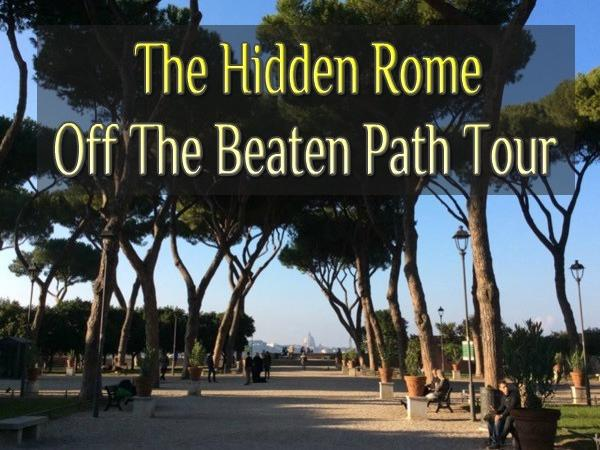 The Hidden Rome - Off The Beaten Path Tour (4 hours)