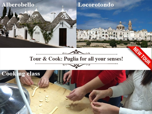Tour & cook: Puglia for all your senses!